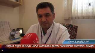 Repeat youtube video Hüseyn Dərya vəfat etdi: 3 saylı klinik xəstəxananın həkimi ölümün səbəbini açıqladı