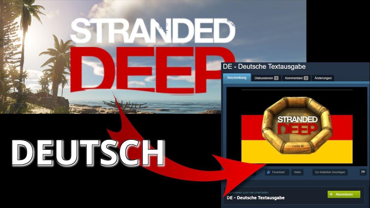 Stranded Deep Auf Deutsch Umstellen Ohne Mod Deutsche