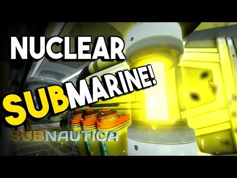 Subnautica - The New NUCLEAR SUBMARINE! - Starting Zone Of The Arctic DLC!? - 1.0 Full Release