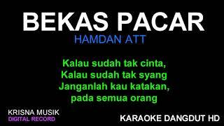 Download BEKAS PACAR KARAOKE DANGDUT KOPLO HD