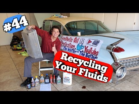 #44 Recycle Coolant & Motor Oil & ATF & Gear Oil Safely