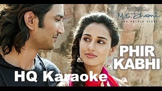 Phir Kabhi HQ Karaoke | M.S. Dhoni -The Untold Story | Arijit Singh
