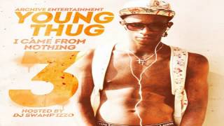 Young Thug - Ok Cool Ft. Skool Boy - I Came From Nothing 3 Mixtape