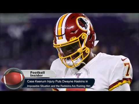 Case Keenum Injury Puts Dwayne Haskins in Impossible Situation and the Redskins Are Ruining Him