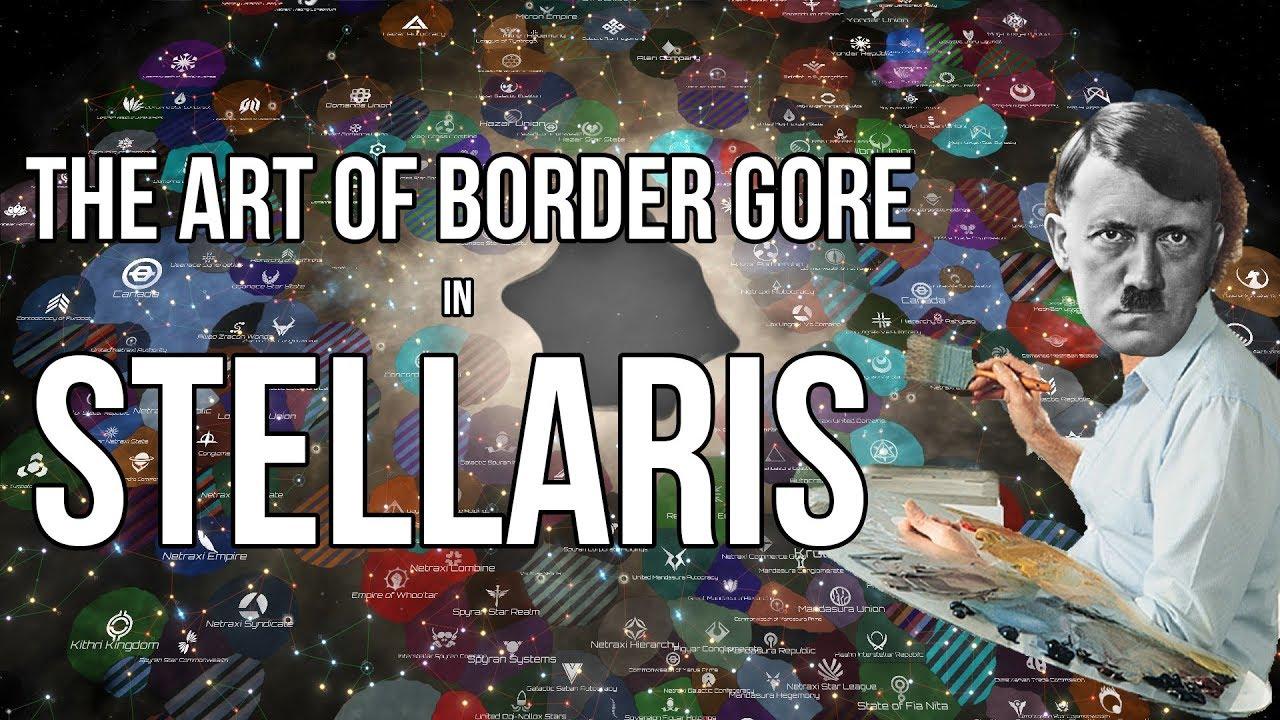 The Art of Border Gore in: Stellaris