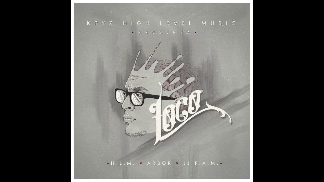 """11. Kryz HLM. """"De Pie"""". (Con Jessy HLM), #ARBORTEAM #LOCO"""