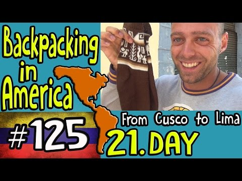 From Cusco to Lima -Backpacking in America 21.Day