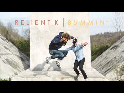 Relient K | Bummin' (Official Audio Stream) - YouTube