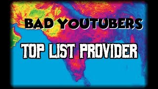 Bad YouTubers: Top List Provider