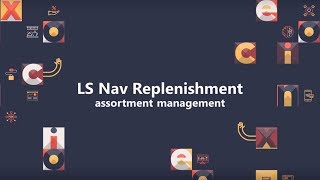 Learn about the latest additions to ls nav replenishment suite for assortment management. presentation covers existing techniques and new easy, simple fast approach creating ...