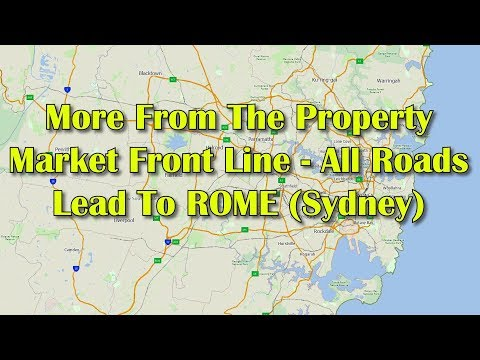 More From The Property Market Front Line - All Roads Lead to ROME (Sydney)