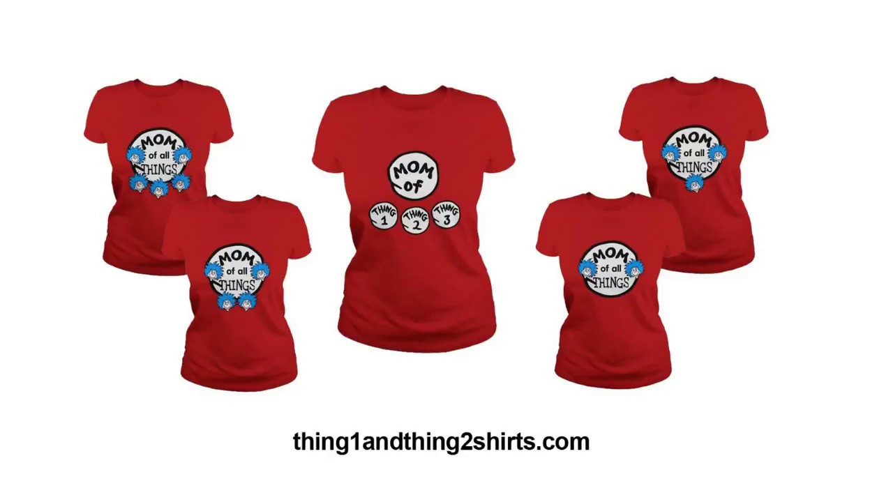 Thing 1 And Thing 2 Shirts Youtube