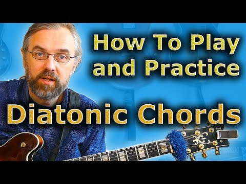 Diatonic Chords Exercises - The Most Useful & Important