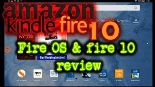 Kindle fire HD 10 review | Fire OS Review Should I return it?