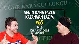 Fenerbahçe-Galatasaray Maç Sonu - Şampiyonlar Ligi Çeyrek Final | Ali Ece & Uğur Karakullukçu