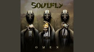 Provided to YouTube by Warner Music Group Soulfly VII · Soulfly Ome...
