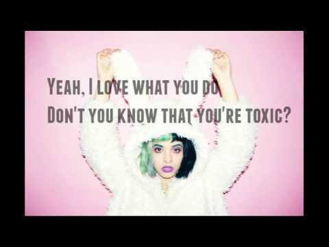 Toxic-Melanie Martinez (Lyrics)