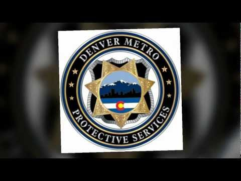 video:Denver Metro Protective Services