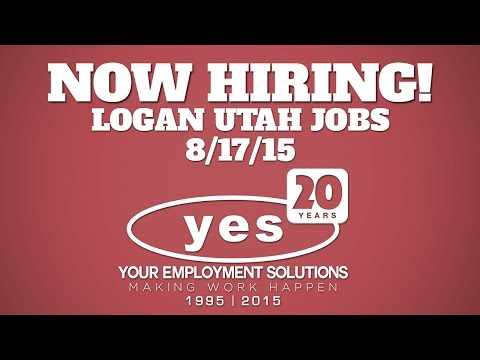 Now Hiring | Logan Utah Jobs | Week of 8/17/15