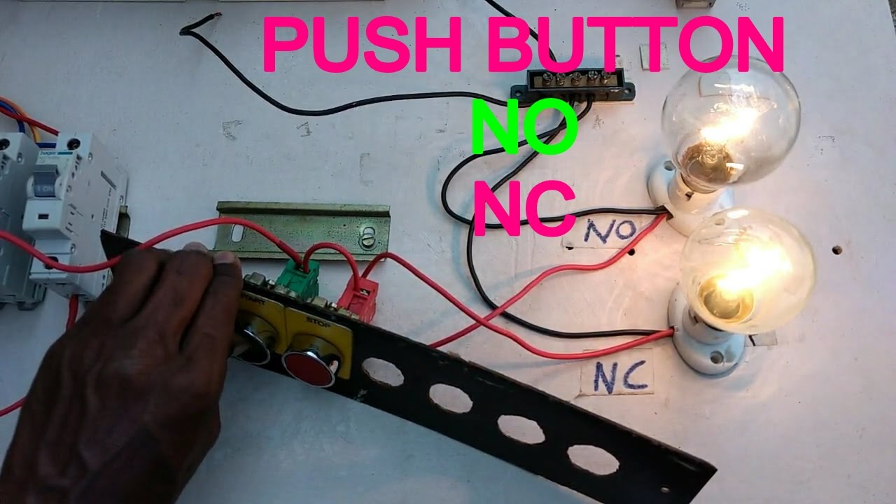 How To Work Push Button How To Connect No Nc Push Button