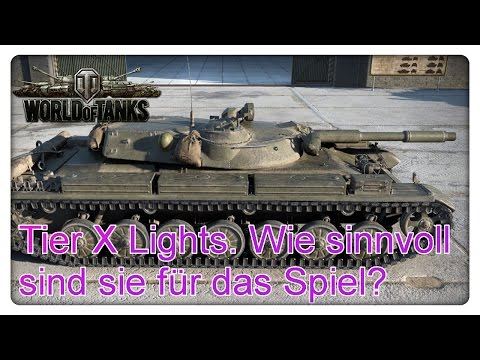 Tier X Light Tanks. Sind sie wirklich sinnvoll für das Spiel? [World of Tanks - Gameplay - Deutsch]
