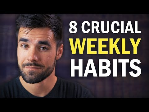 8 Habits You Should Practice at Least Once a Week