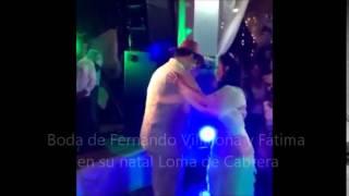 Boda de Fernando Villalona y Fátima en su natal Loma de Cabrera