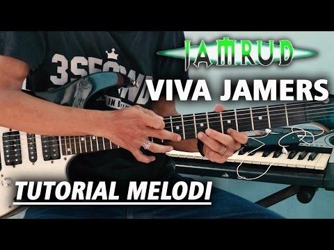 Tutorial Melodi JAMRUD - VIVA JAMERS | Detail (Slow Motion)