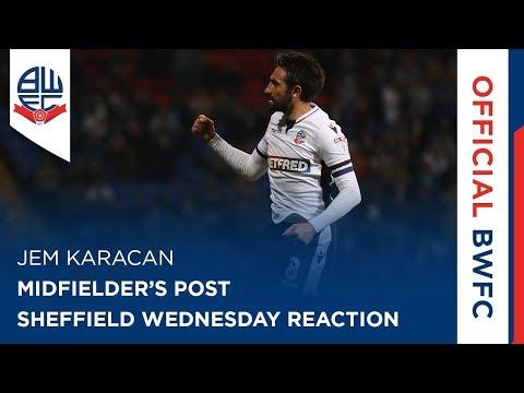 JEM KARACAN   Midfielder's post-Sheffield Wednesday reaction