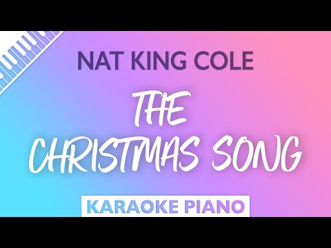 The Christmas Song (Piano Karaoke Instrumental) Nat King Cole