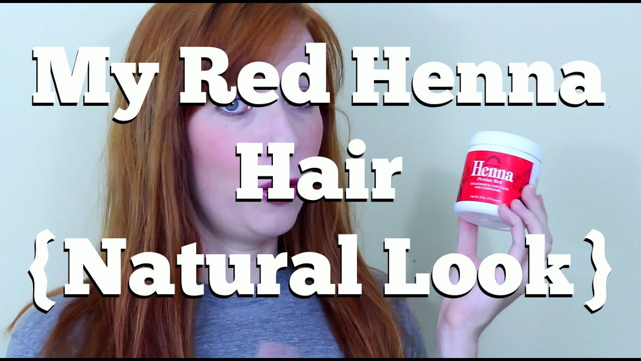 My Red Henna Hair Natural Color Youtube
