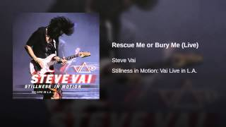 Rescue Me or Bury Me (Live)