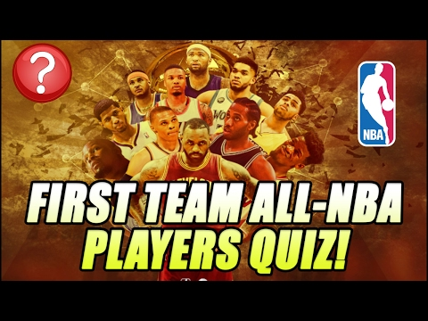 MOST RECENT ALL NBA FIRST TEAM PLAYERS FOR EACH NBA TEAM! NBA QUIZ!!!
