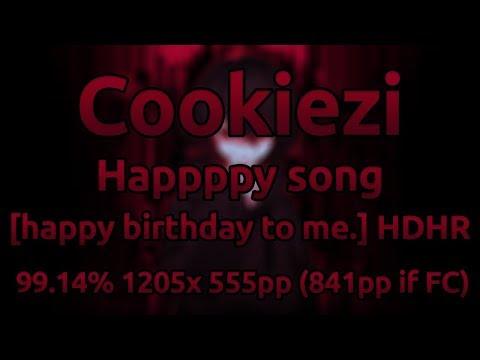 Cookiezi   SOOOO - Happppy song [happy birthday.] HDHR 99.14% 1205/2402x 3xSB 555pp (841pp if FC)