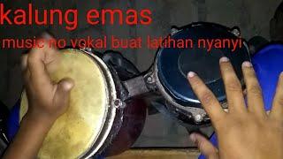 Top Hits -  Kalung Emas Ketipung Enak No Vokal Untuk