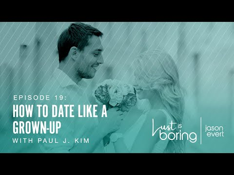 How to Date Like a Grown-Up