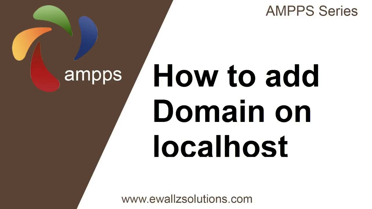 How to create custom Domain Name on Localhost - AMPPS Series