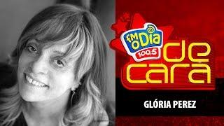 Baixar Glória Perez De Cara na FM O Dia
