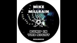 Mike Millrain - Bump In The Night (Edit)