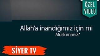 Gerçekten Allah'a İnanıyor musun? - ÖZEL VİDEO - Muhammed Emin Yıldırım