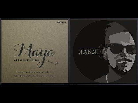 Bipul Chettri - Mann (Album - Maya)