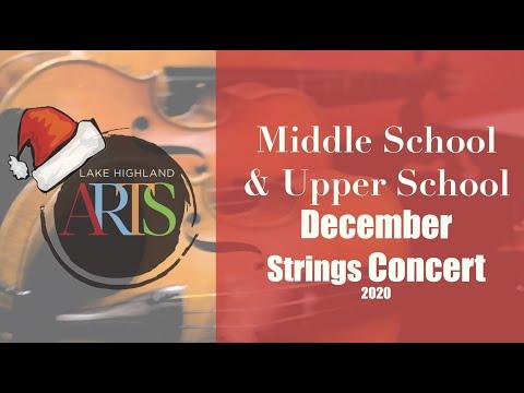 Middle & Upper School Strings Concert   Lake Highland Preparatory School