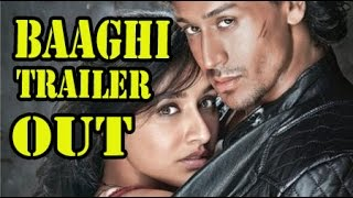Baaghi Hindi Movie (2016) - Official Trailer Launch - Tiger Shroff - Shraddha Kapoor !!!