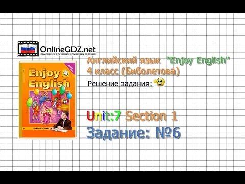 Unit 6 Section 1 Задание №5 - Английский язык Enjoy English 4 класс (Биболетова)