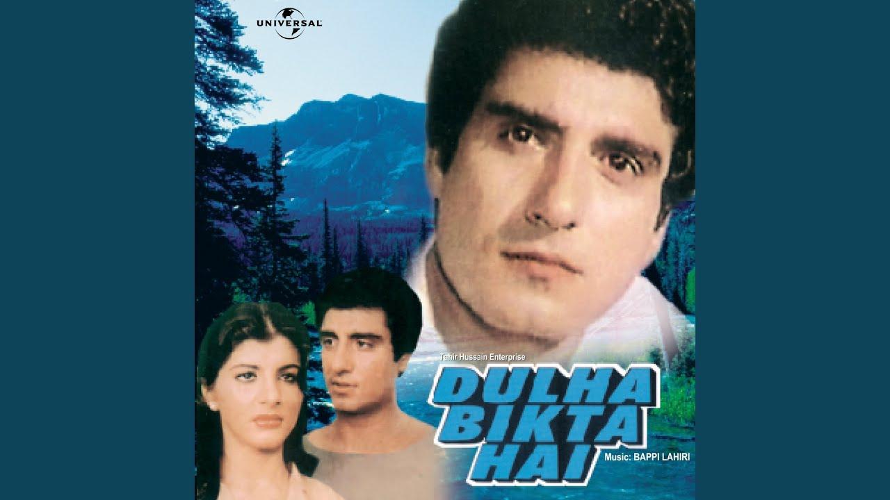 Dulha Bikta Hai Dulha Bikta Hai Soundtrack Version Youtube