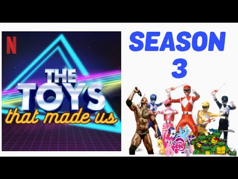 The Toys That Made Us Season 3 News Youtube