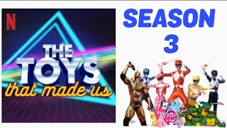 The Toys That Made Us Season 3 News