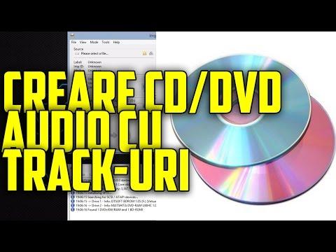 Cum să faci un CD Audio cu track-uri ?