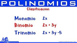 Clasificación de las expresiones algebraicas | Monomio, Binomio, Trinomio