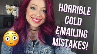 Cold Emailing New Clients? AVOID These 5 HORRIBLE Mistakes Freelance Writers Make